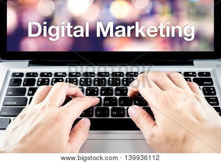 Hand Type On Laptop With Digital Marketing Word With Blur Background, Digital Marketing Concept