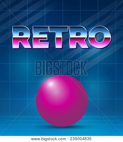 80s Retro Future Background. Vector Futuristic Synth Retro Wave Illustration In 1980s Posters Style.