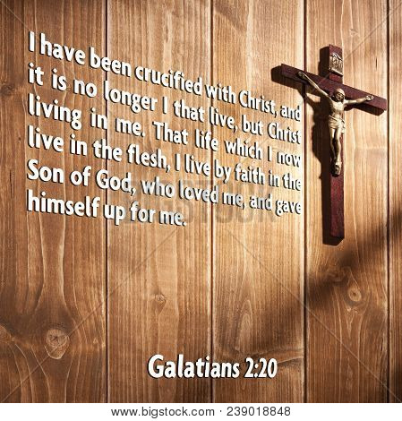 I Have Been Crucified With Christ, And It Is No Longer I That Live, But Christ Living In Me. That Li
