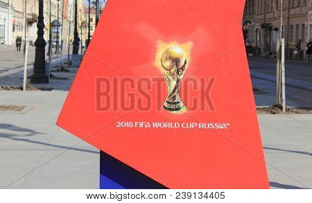St. Petersburg, Russia - April 9, 2018: Fifa World Cup 2018 Icon With Golden Cup On City Street. Foo