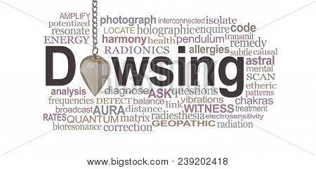 Dowsing Pendant Word Cloud - A Smokey Quartz Crystal Pendulum Making The O Of Dowsing Surrounded By