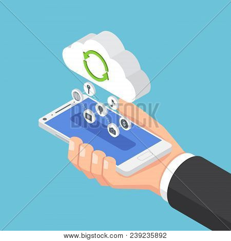 Isometric Businessman Holding Smartphone And Send Data To Cloud.