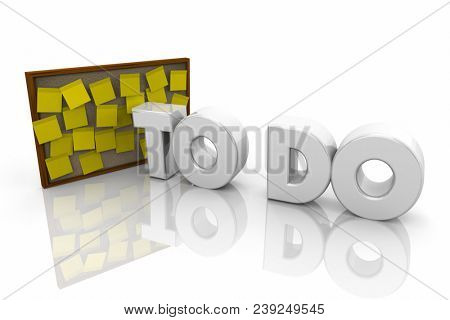 To Do Sticky Notes Bulletin Board Reminders Word 3d Illustration