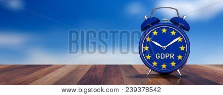 Time For Eu General Data Protection Regulation. Gdpr And European Union Flag On An Alarm Clock Isola
