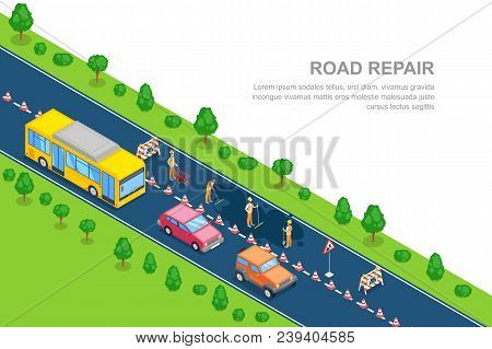 Road Repair, Roadworks And Construction Concept. Vector 3d Isometric Horizontal Banner. City Road Cl