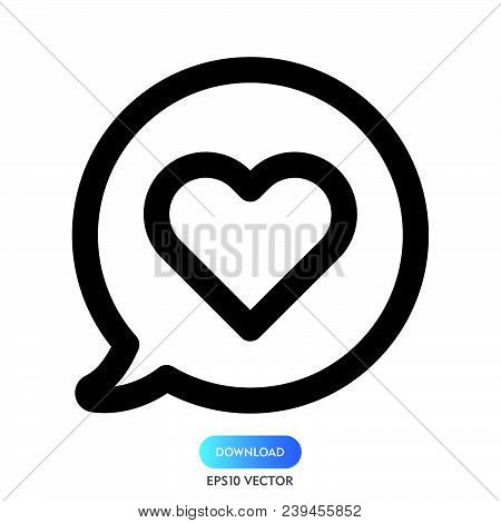 Love Chat Icon Isolated On White Background. Love Chat Icon Modern Symbol For Graphic And Web Design