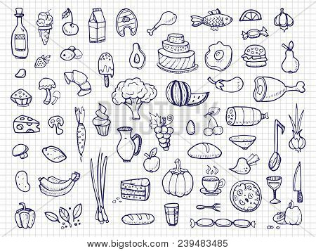 Hand Drawn Food, Vegetables, Drinks, Snacks, Fast Food Doodle Vector Icons. Illustration Of Deliciou