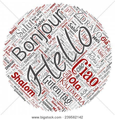 Concept or conceptual round circle red hello or greeting international tourism word cloud in different languages or multilingual. Collage of world, foreign, worldwide travel translate, vacation