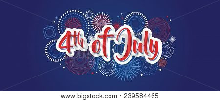 4th July Fireworks Background, Fourth Vector Banner, American National Flag Decoration, Celebration
