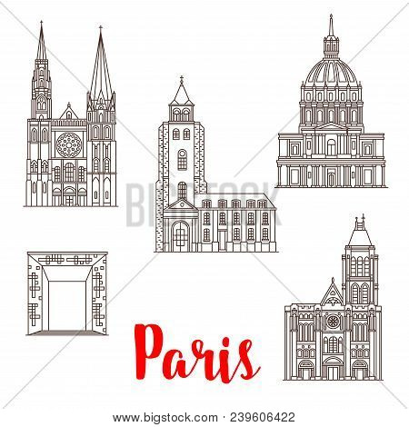 Paris Famous Travel Landmark Buildings And Architecture Sightseeing Line Icons. Vector Set Of Les In