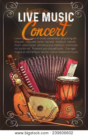 Live Music Concert Sketch Poster With Musical Instruments. Vector Design Of Musical Button Accordion