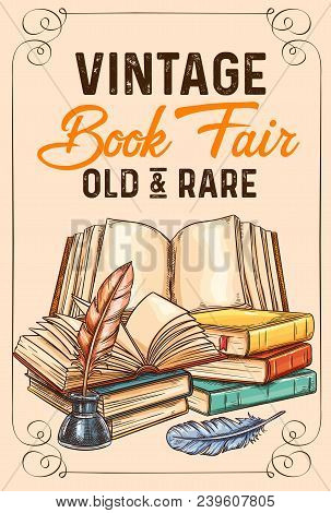 Old Vintage Books And Rare Literature Sketch Poster For Library Or Bookshop And Bookstore Fair. Vect