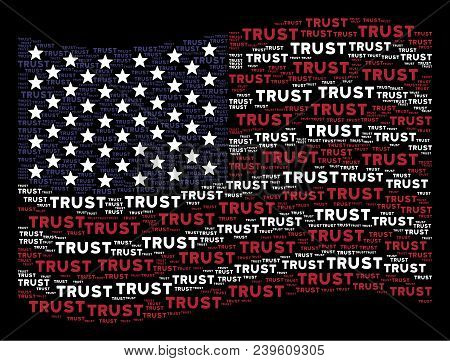 Trust Text Items Are Combined Into Waving United States Flag Abstraction On A Dark Background. Vecto