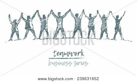 Business Concept, People Hold Hands In A Spirit Of Togetherness, Vector Illustration, Hand Drawn, Sk