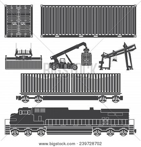 Vector Set Of Isolated Silhouettes Of The Container, Loaders, Truck Crane, Train, Locomotive, Wagon