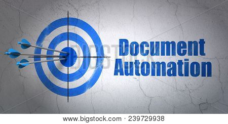 Success Finance Concept: Arrows Hitting The Center Of Target, Blue Document Automation On Wall Backg