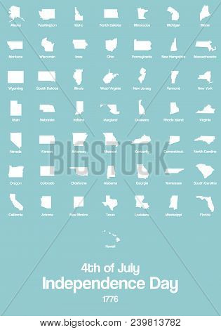 4th Of July. Independence Day Banner, Postcard, Poster. 50 States Silhouette Icons. The Pictograms O