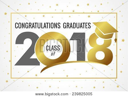 Graduating Class Of 2018 Vector Illustration. Class Of 2018 Light Design Graphics For Decoration Wit