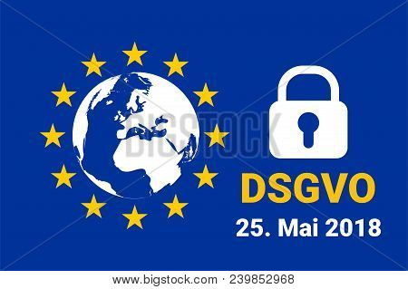 Dsgvo - German Datenschutz-grundverordnung. Gdpr - General Data Protection Regulation. Vector Illust