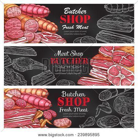 Butcher Shop Fresh Meat Products Sketch Banners. Vector Butchery Sausages Or Frankfurter Wurst, Pork