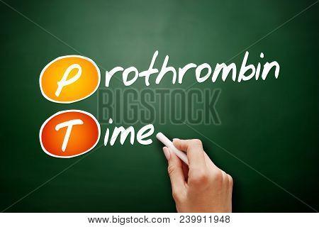 PT - Prothrombin Time acronym, concept on blackboard poster