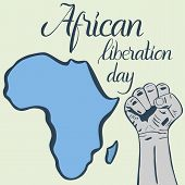 Inscription African liberation day, hands clenched into fist and map of the Africa for your design. Elements of this image furnished by NASA poster