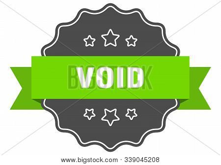 Void Isolated Seal. Void Green Label. Void