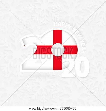 Happy New Year 2020 For England On Snowflake Background. Greeting England With New 2020 Year.