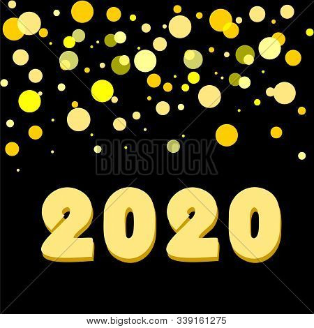 Festive Greeting Card With Text 2020 And Flickers On Black Background