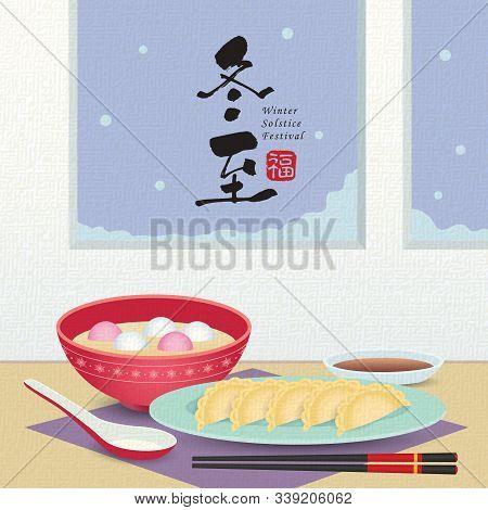 Dong Zhi - Winter Solstice Festival. Jiao Zi (dumplings) & Tang Yuan (sweet Dumpling Soup) In Flat V