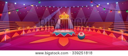 Circus Arena, Classic Round Stage Under Marquee Dome With Seats, Garlands And Spotlights. Empty Carn