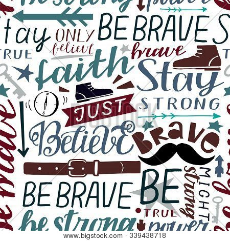 Seamless Christian Colorful Pattern With Hand Lettering Words Faith, Be Brave, Strong, Stay, Believe