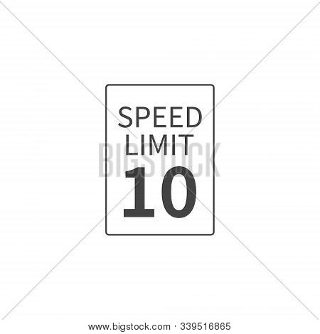 Vector Speed Limit 10 Mph On White Isolated Background. Layers Grouped For Easy Editing Illustration