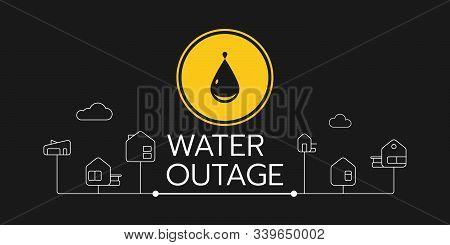 The Banner Of A Water Outage With A Yellow Round Sign The One Is On The Solid Black Background With