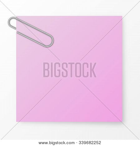 Note Paper With A Metallic Clip On White Background. Vector Paper Clip On Paper. Blank Note Paper Wi