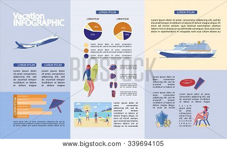 Vector Illustration Written Vacation, Infographic. Plane And Pleasure Liner Transport Tourists. Peop