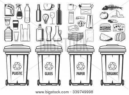 Trash Recycling Bins Icons, Plastic, Glass Or Paper And Organic Wastes Pet Symbols. Vector Recycle B