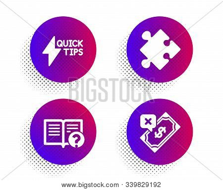 Quickstart Guide, Strategy And Help Icons Simple Set. Halftone Dots Button. Rejected Payment Sign. L