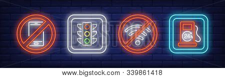 Road And Prohibition Neon Signs Set. Traffic Light, Petrol Station, No Smartphones. Vector Illustrat