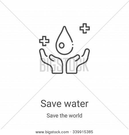 save water icon isolated on white background from save the world collection. save water icon trendy