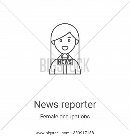 news reporter icon isolated on white background from female occupations collection. news reporter ic