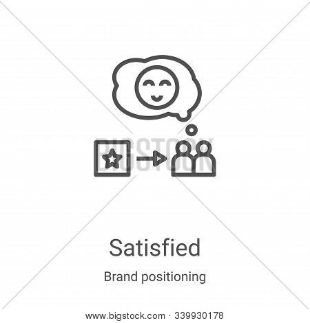 satisfied icon isolated on white background from brand positioning collection. satisfied icon trendy