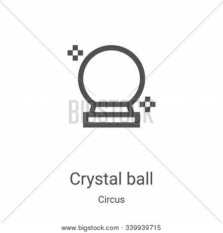crystal ball icon isolated on white background from circus collection. crystal ball icon trendy and