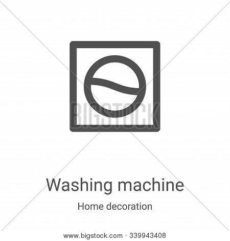washing machine icon isolated on white background from home decoration collection. washing machine i