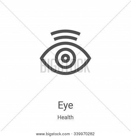 eye icon isolated on white background from health collection. eye icon trendy and modern eye symbol