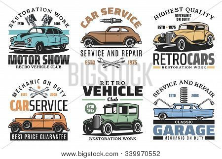 Vintage Old Cars Repair Service, Rarity Vehicle Motors Garage Station Icons. Vector Retro Transport