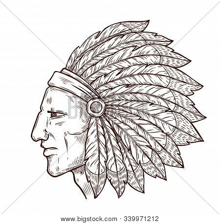 Indian Chief Head And Traditional Eagle Feathers Headdress, Sketch Engraving Icon. Vector Western An