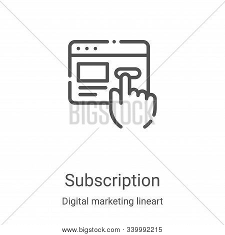 subscription icon isolated on white background from digital marketing lineart collection. subscripti