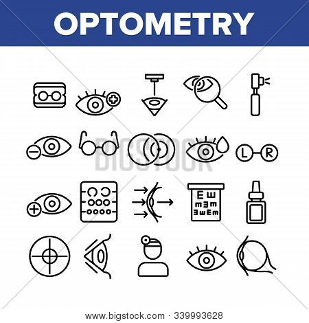 Optometry Eye Health Collection Icons Set Vector Thin Line. Eyeglasses And Doctor Optometry Oculist,