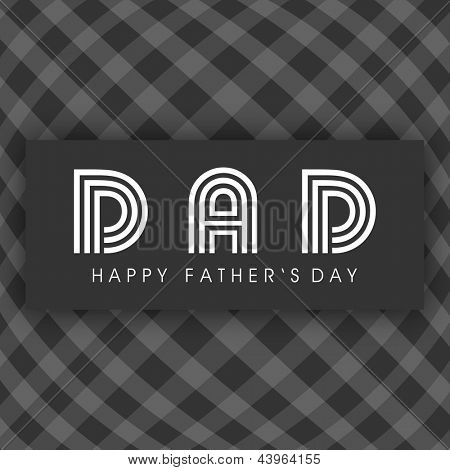 Abstract Happy Fathers Day background with text Dad. poster